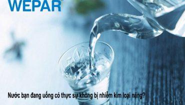 10 Tác hại uống nước bị nhiễm kim loại nặng ảnh hướng đến cơ thể