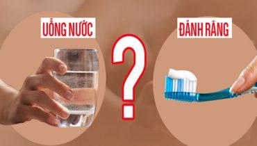 Nên Uống nước buổi sáng trước hay sau khi đánh răng