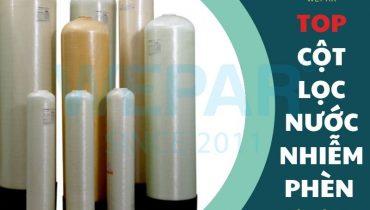 Top 2 loại cột lọc nước nhiễm phèn gia đình tốt nhất hiện nay 2021